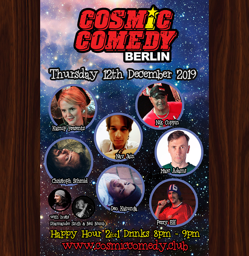 Cosmic Comedy Club with Free Vegetarian & Vegan Pizza & Shots Thursday 12th December 2019